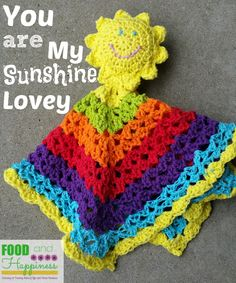 You Are My Sunshine Crochet Lovey #FoodandHappiness