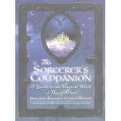 The Sorcerer's Companion: A Guide to the Magical World of Harry Potter (Paperback) http://www.amazon.com/dp/0767908473/?tag=wwwmoynulinfo-20 0767908473