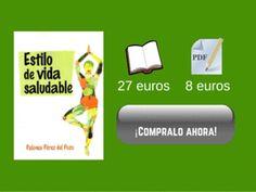 Ya a la venta el libro de Paloma Pérez, Estilo de vida saludable