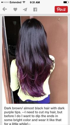 My next hair color! Dark brown/ almost black hair with dark purple tips. --I need to cut my hair, but before I do I want to dip the ends in some bright color and wear it like that for a little while! Cut My Hair, Love Hair, Great Hair, Gorgeous Hair, Hair Cuts, Awesome Hair, Purple Tips, Purple Ombre, Hair Color Purple