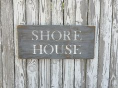 A personal favorite from my Etsy shop https://www.etsy.com/listing/385336222/shore-house-sign-70-color-options-wood