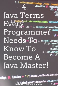 click here for 4 major #java terms every #programmer needs to know to master java!