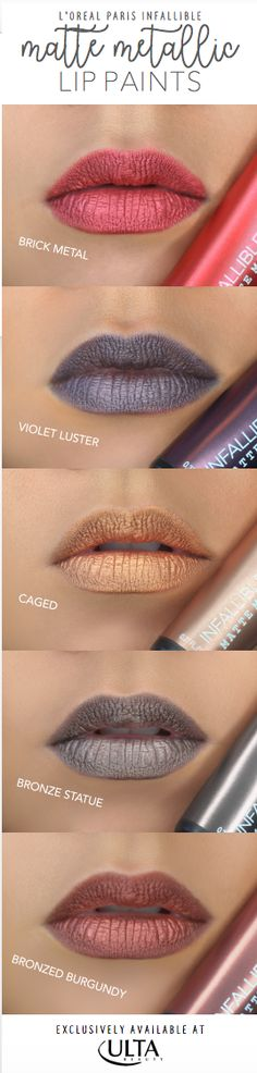 Swatches of the new L'Oreal Infallible Matte Metallic Lip Paints, now available exclusively at Ulta.