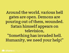 Around the world, various hell gates are open. Demons are pouring out of them, wounded...