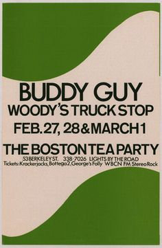 FEB: Buddy Guy - Boston Tea Party Concert Poster Concert Posters, Music Posters, Boston Tea, Buddy Guy, Psychedelic Music, Save My Life, Cool Posters, Plan Design, Live Music