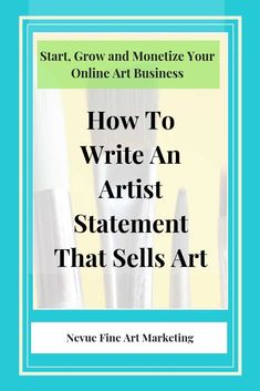 How to Write an Artist Statement That Sells Art. Discover what an artist statement is and how to write one so you can start building a prosperous art business. Painting Lessons, Art Lessons, Best Small Business Ideas, Sell My Art, Business Planner, Selling Art Online, Blog Tips, Art Market, Art Blog