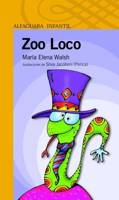 Zoo Loco - Alfaguara Infantil  Ilustradora: Perica  Los personajes de Zoo Loco pasan por situaciones insólitas y pasan por situaciones absurdas. ¡Son unos verdaderos disparates! En estos poemas vas a averiguar por qué la lombriz se siente infeliz, qué dijo una pava en Ensenada, cuál es el secreto de la vieja tortuga sin arrugas y otras ocurrencias del mundo animal que demuestran que el zoo está realmente loco