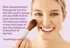 #Makeup #Tip: Want makeup that lasts? Press powder into your skin with a puff or sponge and use a fluffy brush to brush away the excess. This helps your makeup stay much longer on your skin, keeping you looking fresh all day long.
