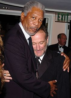 Morgan Freeman with Robin Williams  Sometimes, just a hug from a true friend can means so much.  We are in this together...