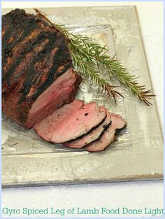 Easter Dinner!  Gyro Spiced Leg of Lamb www.fooddonelight.com
