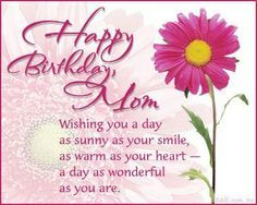 c5c1dae7acaa00386ba010ef39beaeae birthday wishes for mother happy birthday mom birthday mother greetings happy article daughter wishes home