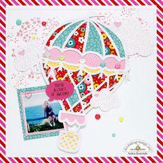 Doodlebug Design Inc.'s Gallery: Hot Air Balloon Layered Layout