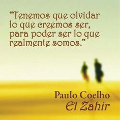 Paulo Coelho. Best Quotes, Life Quotes, Language Quotes, That's What She Said, Frases Humor, Positive Messages, Spanish Quotes, Powerful Words, Wise Words