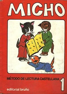 ¿Tu también aprendiste a leer con la cartilla de lectura de Micho?