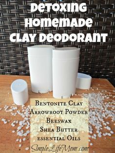 Detoxing Homemade Clay Deodorant - with Bentonite clay, bees wax, Shea butter, Arrowroot powder, coconut oil, and essential oils. From SimpleLifeMom.com
