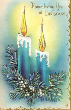 christmas greetings for cardsTwo Crazy Crafters: I'll Have a Blue Christmas. Images Vintage, Vintage Christmas Images, Old Christmas, Christmas Candles, Retro Christmas, Vintage Holiday, Christmas Pictures, Christmas Holidays, Vintage Greeting Cards