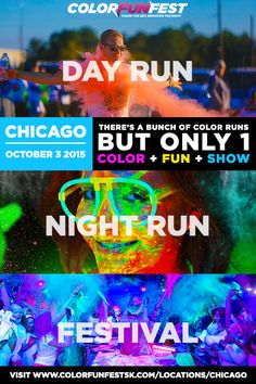 Chicago's Daytime + Nighttime Color Run & Festival is Coming on 10/3! www.colorfunfest5k.com/locations/chicago