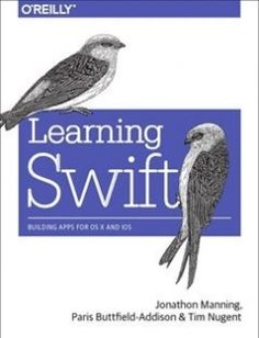 Learning Swift: Building Apps for OS X and iOS 1st Edition free download by Buttfield-Addison Manning Nugent ISBN: 9781491940747 with BooksBob. Fast and free eBooks download.  The post Learning Swift: Building Apps for OS X and iOS 1st Edition Free Download appeared first on Booksbob.com.
