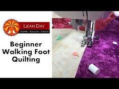 Beginner Walking Foot Quilting Tutorial | Free Motion Quilting Project with Leah Day | Bloglovin'