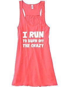 I Run To Burn Off The Shirt - Running Shirt - Running Tank Top - Funny