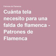 Cuánta tela necesito para una falda de flamenca - Patrones de Flamenca