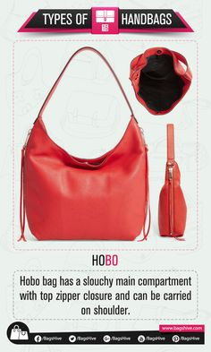 Types of Handbags | Hobo | 16  Hobo bag has a slouchy main compartment with top zipper closure and can be carried on shoulder.   #BagsHive #Hobo #HoboBag