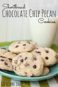 Six Sisters Shortbread Chocolate Chip Pecan Cookies. A favorite family recipe that is so good!