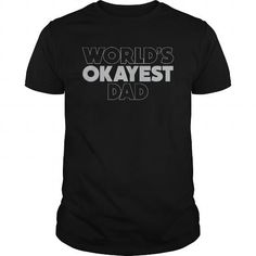 Personalized Name World's Okayest Dad Shirts & Tees