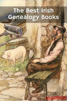 The Best Irish Genealogy Books | Irish Genealogy Research | Bespoke Genealogy