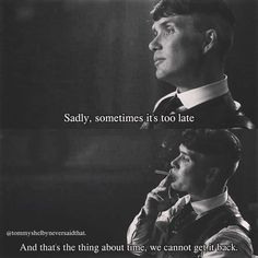 🚬 Follow @tommyshelbyneversaidthat . . . .@filwras.g - @juanfragram . . #peakyblinders #thomasshelby #arthurshelby #johnshelby #finnshelby… Movie Love Quotes, Famous Movie Quotes, Quotes By Famous People, People Quotes, Past Quotes, Reality Quotes, Mood Quotes, True Quotes, Lyric Quotes