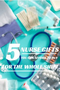 5 Nurse Gifts You Can Afford to Buy for the Whole Shift - Affordable nurse gifts are a great way to show nurses you know or work with that you support them whether it be Christmas, a birthday, or just because.
