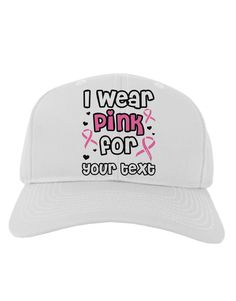 20e58ace29a TooLoud Personalized I Wear Pink for -Name- Breast Cancer Awareness Adult Baseball  Cap Hat