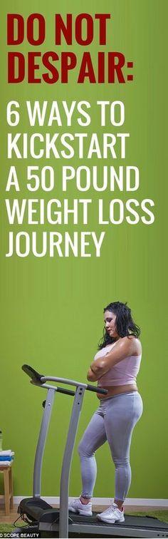 6 ways to kickstart a 50 pound weight loss journey.
