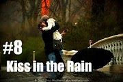 #8 Kiss in the Rain