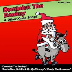 Dominick The Donkey & Other Xmas Songs. Bing Crosby - 13 de octubre de 2011. © 2011 Sound and Vision.