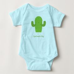 Cactus - 'I just want a hug' Top for babies. T-shirt