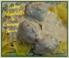 Meatballs made with ground turkey and cream cheese in a creamy sauce! ***Making this as appetizers***