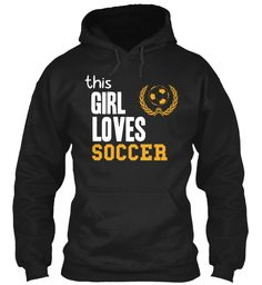 Limited Edition - Girl Loves Soccer Tee | Teespring