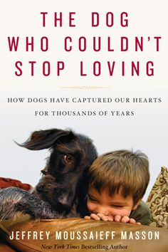 The Dog Who Couldn't Stop Loving by Jeffrey Moussaieff Masson.  Referencing exhaustive research—and his adorable golden lab, Benjy—Jeffrey Moussaieff Masson explores how canines and humans evolved together in The Dog Who Couldn't Stop Loving: How Dogs Have Captured Our Hearts for Thousands of Years. — Karen Holt.    Please visit whatcanwe.org to find out how you can help animals in need