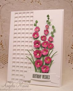 CAS268 Diane's Hollyhocks by Arizona Maine - Cards and Paper Crafts at Splitcoaststampers