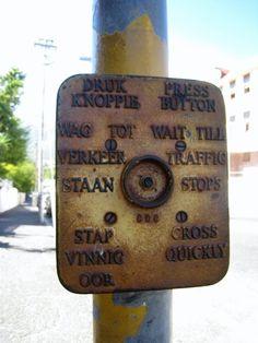Afrikaans crossing sign in Cape Town Cape Town South Africa, Retro Pop, Pretoria, Afrikaans, Pop Culture, Nostalgia, Skull, Memories, Signs