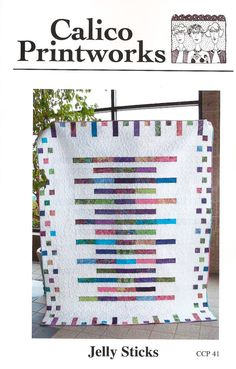 NEW Jelly Stick Quilting Pattern
