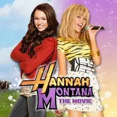 Hannah Montana you got the best of both worlds