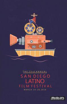 Poster Entry for Media Arts Center San Diego's 23rd Annual San Diego Latino Film Festival (March 2016)  www.sdlatinofilm.com 619-230-1938