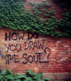 How do you draw the soul?