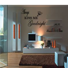 "This Always Kiss Me Goodnight wall decal will fit nicely into any space in your bedroom. The size of this decal is 24"" wide by 20"" tall The colors we have are White ,Black, Sunflower, Orange, Silver, Sapphire Blue, Gold, Bubblegum, Red, Merlot,Green, Lime tree green Specify color in the comment box, otherwise If no color is selected it will be sent to you as shown in the picture"