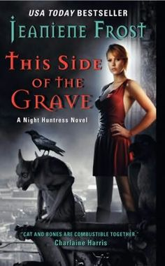 This Side of the Grave (Night Huntress, book 5)    by    Jeaniene Frost