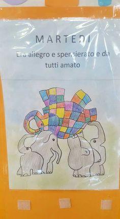 Filastrocca della settimana di Elmer Elmer The Elephants, Classroom, Activities, Education, School, Routine, Facebook, Animals, Weather