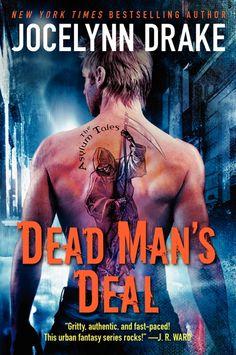 Dead Man's Deal: The Asylum Tales by Jocelynn Drake