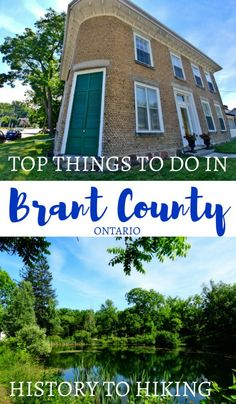 Top things to do in Brant County - From History to Hiking Trails. This gem of an Ontario, Canada county is full of fun and interesting things to do.